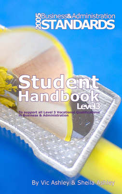 Business and Administration: Student Handbook Level 3: To Support All Level 3 Vocational Qualifications in Business and Administration (Hardback)