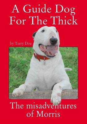 A Guide Dog for the Thick (Paperback)