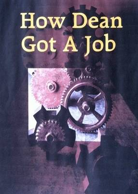 How Dean Got a Job - Learning Communication Series 1 (Paperback)