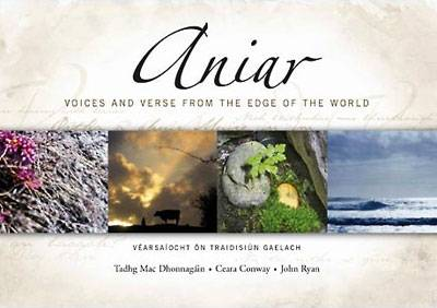 Aniar : Vearsaiocht on Traidisiun Gaelach - Voices and Verse from the Edge of the World 2007