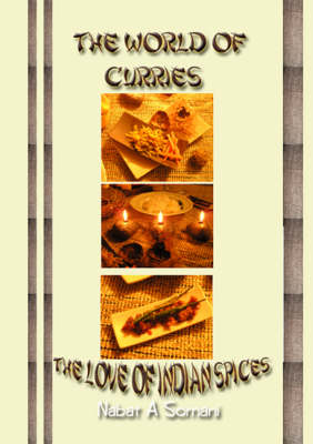 The World of Curries: The Love of Indian Spices (Spiral bound)