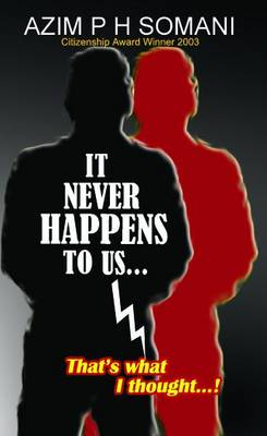 It Never Happens to Us: That's What I Thought (Paperback)