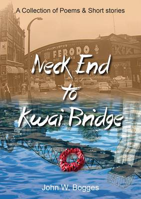 Neck End to Kwai Bridge (Paperback)