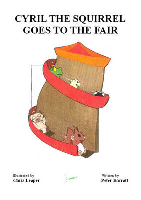 Cyril the Squirrel Goes to the Fair (Paperback)