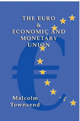 The Euro and Economic and Monetary Union (Hardback)
