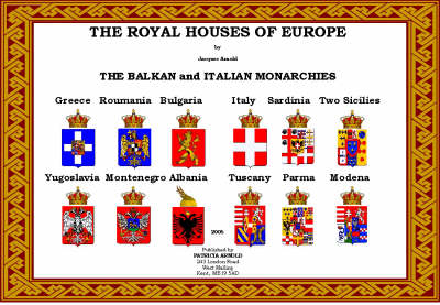 The Royal Houses of Europe: The Balkan and Italian Monarchies (Paperback)
