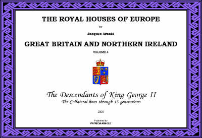 The Royal Houses of Europe: v. 4: Great Britain (Paperback)