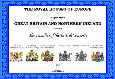 The Royal Houses of Europe: Families of the British Consorts v. 2: Great Britain (Hardback)