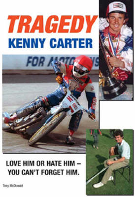 Tragedy: The Kenny Carter Story (Paperback)