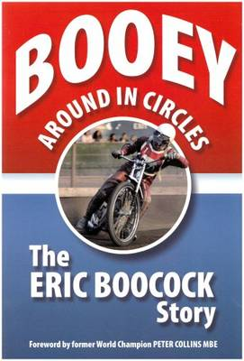Booey: Around in Circles - the Eric Boocock Story (Paperback)