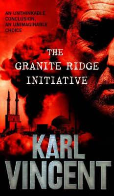 The Granite Ridge Initiative (Paperback)