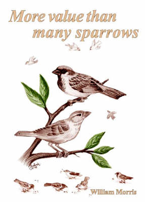 More Value Than Many Sparrows (Paperback)