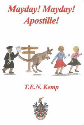 Mayday! Mayday! Apostille! (Paperback)