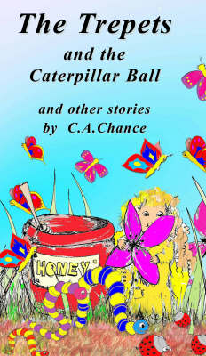 The Trepets and the Caterpillar Ball: And Other Stories - Trepets S. Bk. 2 (Paperback)