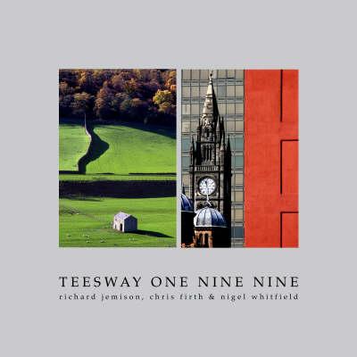 Tees Way - One Nine Nine (Hardback)