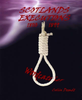 Scotland's Executions 1800-1899 - Poetic Tales from...S. (Paperback)