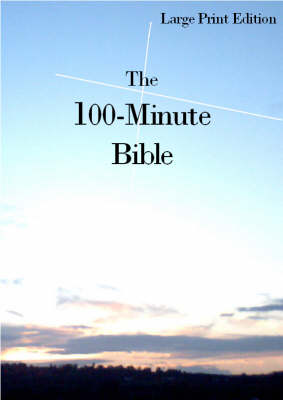 The 100-minute Bible (Paperback)
