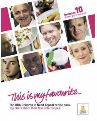 """This is My Favourite: The """"BBC Children in Need"""" Recipe Book (Hardback)"""