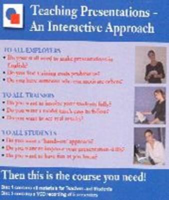 Teaching Presentations: An Interactive Approach (CD-ROM)