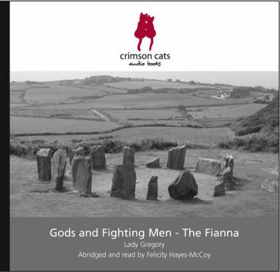 Gods and Fighting Men: The Fianna (CD-Audio)