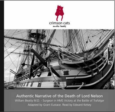 Authentic Narrative of the Death of Lord Nelson (CD-Audio)