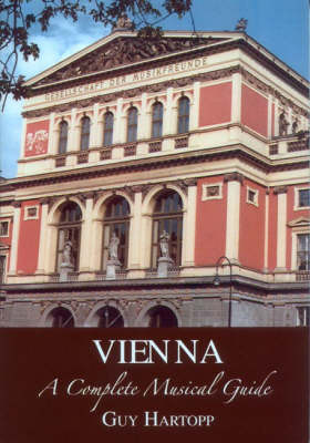 Vienna, A Musical Guide (Paperback)