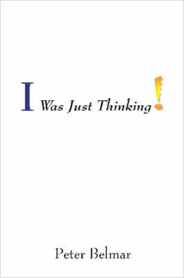 I Was Just Thinking (Paperback)