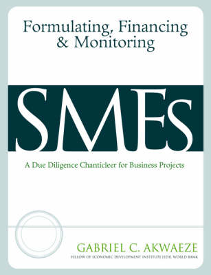 Formulating, Financing & Monitoring SME's (Paperback)