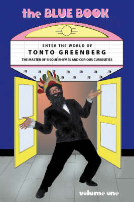 The Blue Book: v. 1: Tonto Greenberg (Paperback)