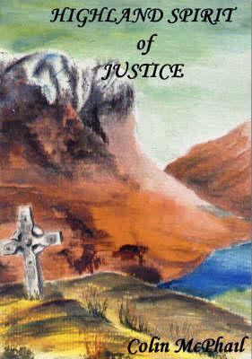 Highland Spirit of Justice (Paperback)