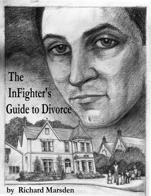 The Infighter's Guide to Divorce (Paperback)