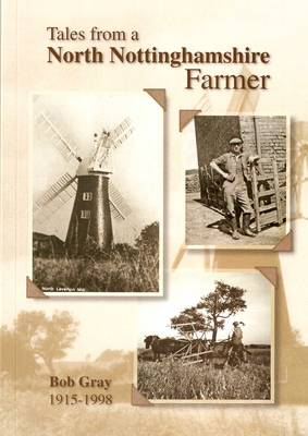 Tale from a North Nottinghamshire Farmer (Paperback)