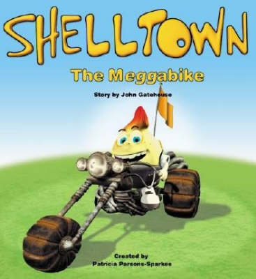 Shelltown: The Meggabike (Spiral bound)