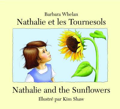 Nathalie et les Tournasols: Nathalie and the Sunflowers (Paperback)