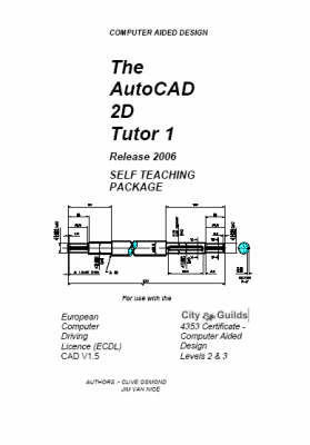 The Autocad 2D Tutor 1 Release 2006 Self Teaching Package