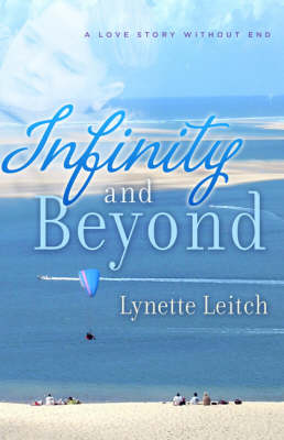 Infinity and Beyond: A Love Story without End (Paperback)