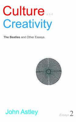 Culture and Creativity: Essays No. 2 (Paperback)
