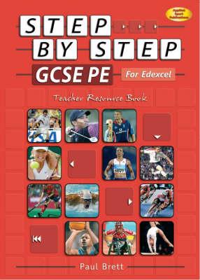 Step by Step GCSE PE for EdExcel: Teacher Resource Book (Paperback)