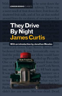 They Drive By Night (Hardback)