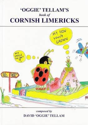 """Oggie"" Tellam's Book of Cornish Limericks: David 'Oggie' Tellam (Paperback)"