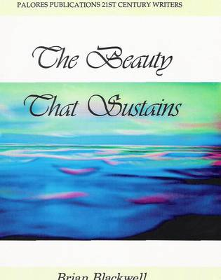 The Beauty That Sustains (Paperback)
