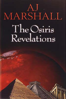 The Osiris Revelations - Kalahari S. Bk. 1 (Paperback)