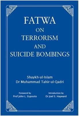 Fatwa on Terrorism and Suicide Bombings (Hardback)