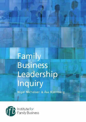 Family Business Leadership Inquiry (Paperback)