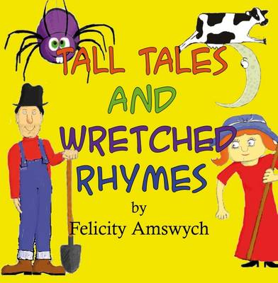 Tall Tales and Wretched Rhymes (Paperback)