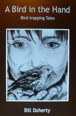 A Bird in the Hand (Hardback)