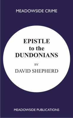 Epistle to the Dundonians: A Collection of Sermons (Paperback)