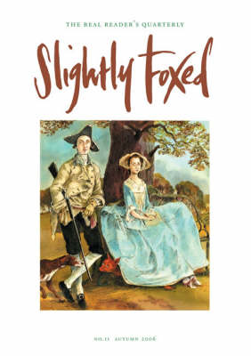 Slightly Foxed: No. 11: A Private, Circumspect People (Paperback)