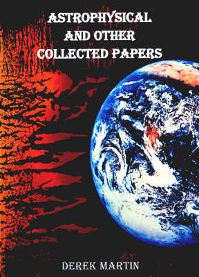 Astrophysics and Other Collected Papers (Paperback)