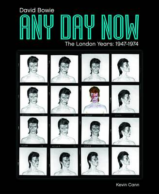 Any Day Now: David Bowie: The London Years (1947-1974) (Paperback)